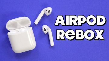 AirPods ReBoxing