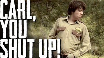 Carl, You Shut Up!! – WALKING DEAD PARODY SONG