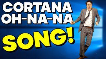 """""""Cortana Ooh-Na-Na!"""" – HAVANA PARODY SONG"""