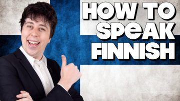 How To Speak Finnish, Without Knowing How!!