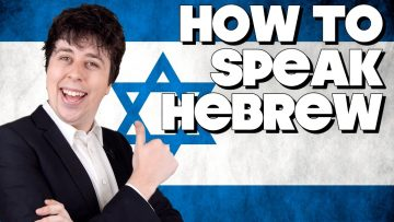 How To Speak Hebrew, Without Knowing How!!