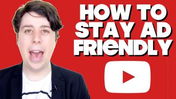 How To Stay Ad-Friendly #youtubeisoverparty