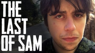 THE LAST OF SAM – Vol. 1 Bizarro World (Survival Parody)