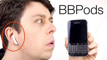 Will AirPods Work With BlackBerry Classic?